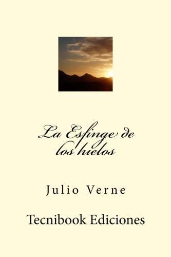 9781511691666: La Esfinge de los hielos (Spanish Edition)