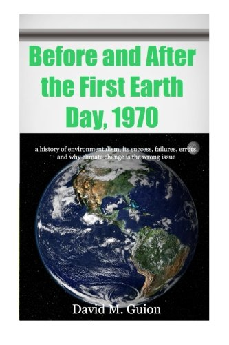 Before and After the First Earth Day,: Guion, David M.