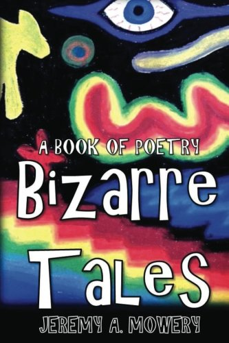 9781511691796: Bizarre Tales: A Book of Poetry