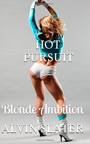 9781511692168: Hot Pursuit: Blonde Ambition