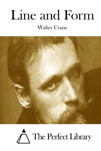 Line and Form: Crane, Walter