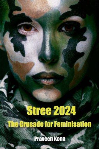 9781511692281: Stree 2024: The Crusade for Feminisation