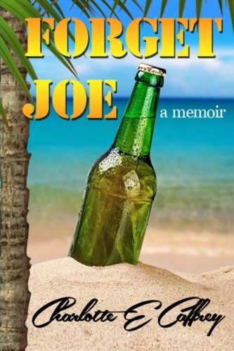 9781511692977: Forget Joe: A Memoir