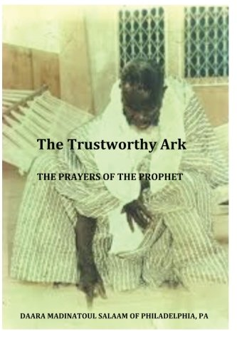 9781511693226: The Trustworthy Ark: The Prayers of the Prophet