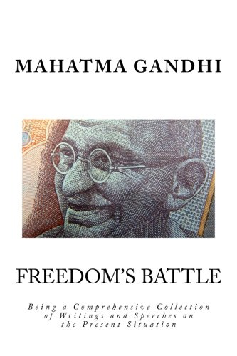 9781511693622: Freedom's Battle: Being a Comprehensive Collection of Writings and Speeches on the Present Situation
