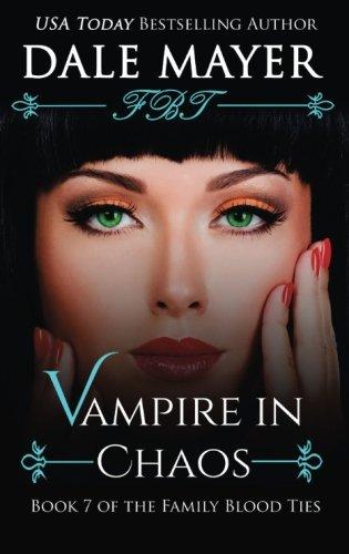 9781511694216: Vampire in Chaos (Family Blood Ties) (Volume 7)