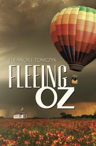 Fleeing Oz: Eleanor L Tomczyk