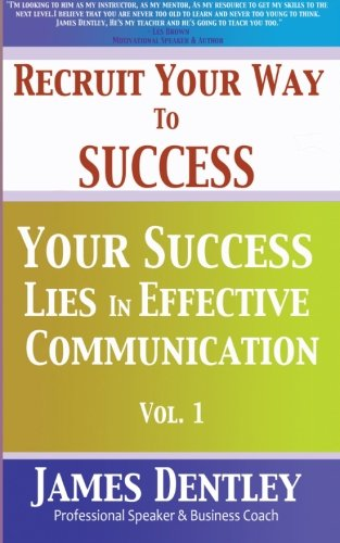 9781511695404: Recruit Your Way to Success (Volume 1)