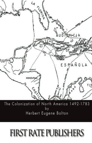 9781511695435: The Colonization of North America 1492-1783