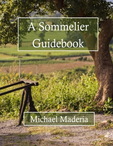 9781511695589: A Sommelier Guidebook: Black and White Edition