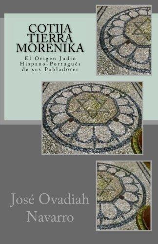 9781511695893: Cotija Tierra Morenika: El Origen Judío Hispano-Portugés de sus Pobladores (Spanish Edition)