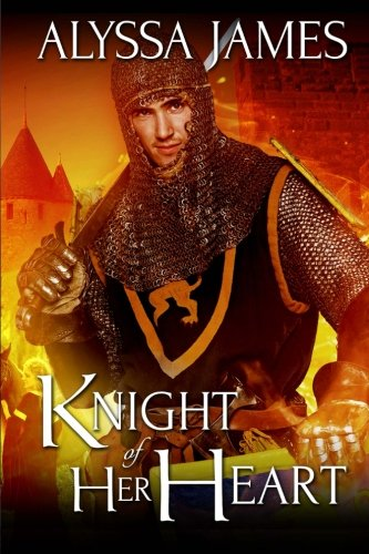 9781511696319: Knight of Her Heart (Conquering the Heart Series) (Volume 1)