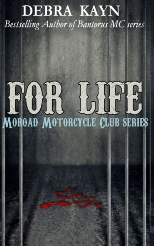 9781511696753: For Life (Moroad Motorcycle Club) (Volume 2)