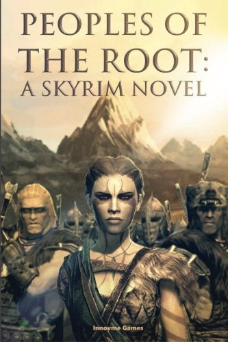 9781511699396: Peoples of the Root: A Skyrim Novel