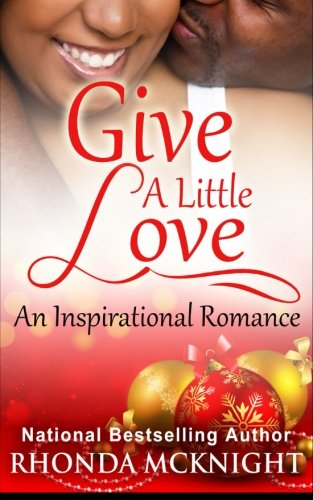 Give A Little Love: Rhonda McKnight