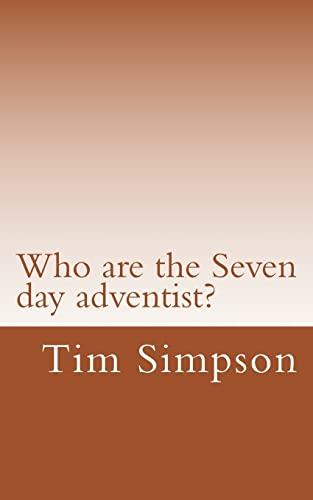 9781511700795: Who are the Seven day adventist?
