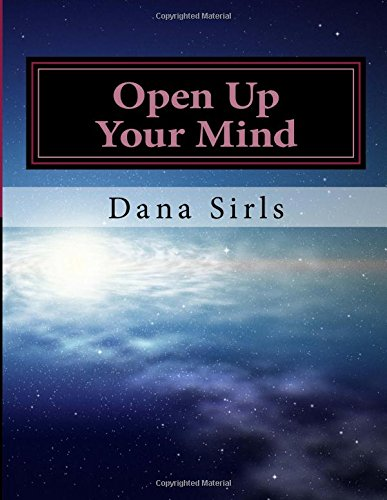 9781511700979: Open Up Your Mind: Open Up Your Mind
