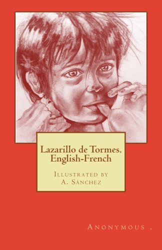 9781511701044: Lazarillo de Tormes. English-French (English and French Edition)