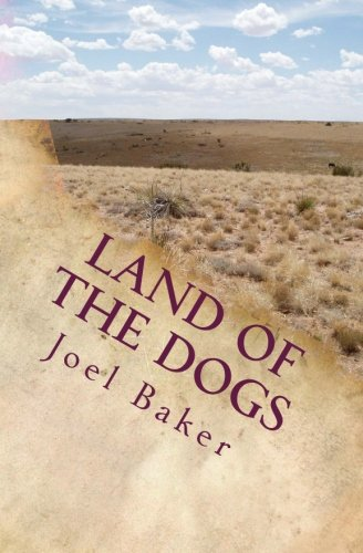 9781511701600: Land of the Dogs (The Colter Saga) (Volume 5)