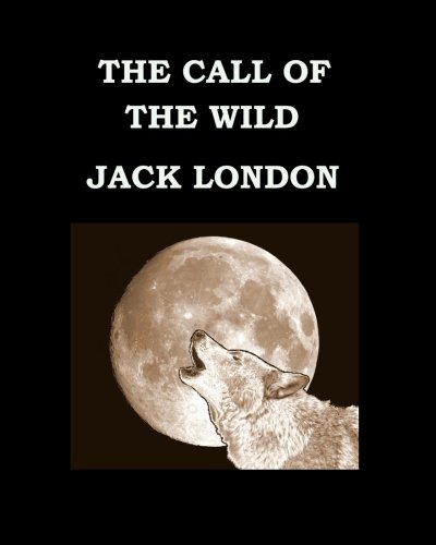9781511701709: THE CALL OF THE WILD Jack London: Large Print Edition