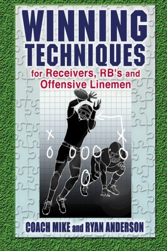 9781511701990: Winning Techniques for Receivers, RB, and Offensive Linemen
