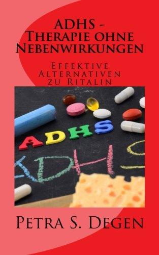 9781511702690: ADHS - Therapie ohne Nebenwirkungen: Effektive Alternativen zu Ritalin (German Edition)
