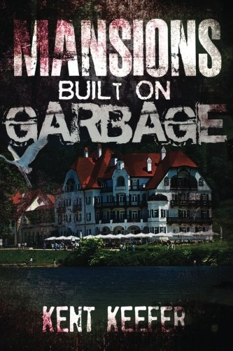 9781511703321: Mansions Built On Garbage (Change Of Life) (Volume 5)