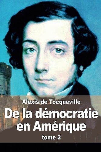 9781511703512: De la démocratie en Amérique: tome 2 (French Edition)
