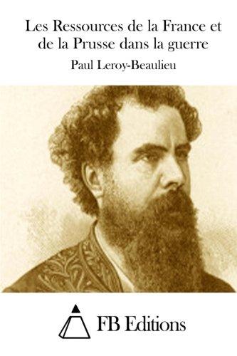 Les Ressources de La France Et de: Leroy-Beaulieu, Paul