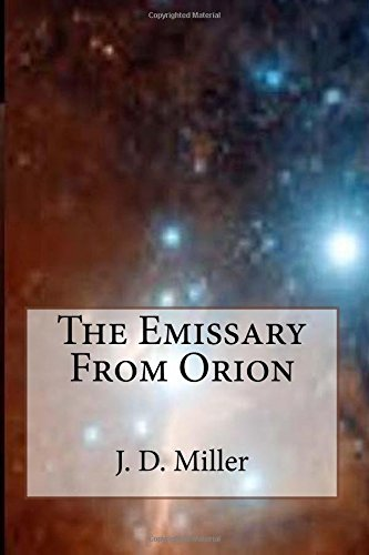 9781511704991: The Emissary From Orion (Episode One)