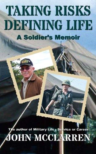 9781511705127: Taking Risks Defining Life: A Soldier's Memoir