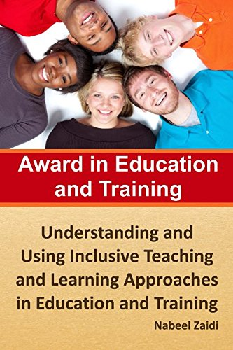 9781511705363: Award in Education and Training: Understanding and Using Inclusive Teaching and Learning Approaches in Education and Training (Award in Education and Training (AET) (Print Replica)) (Volume 2)