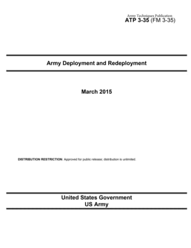 9781511705752: Army Techniques Publication ATP 3-35 (FM 3-35) Army Deployment and Redeployment March 2015
