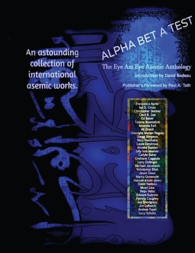 9781511706056: ALPHA BET A TEST: The Eye Am Eye Asemic Anthology: Language in the Act of Disappearing