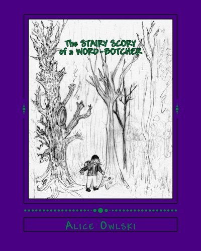9781511706186: The Stairy Scory of a Word-Botcher: A Story Told in Spoonerisms