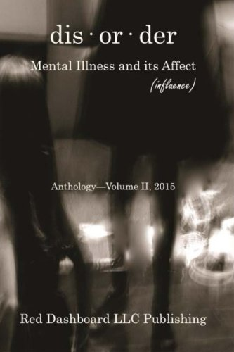 9781511706582: dis·or·der II: Mental Illness and its Affect (influence)