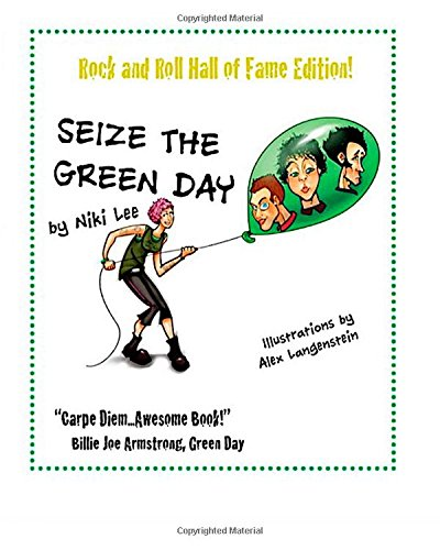 9781511706605: Seize the Green Day Rock and Roll Hall of Fame Edition!
