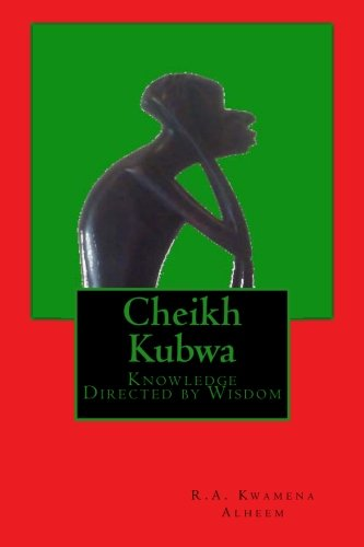 9781511707190: Cheikh Kubwa: Knowledge Directed by Wisdom: Volume 2 (RBG Mythology)