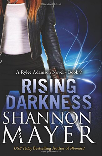 9781511708241: Rising Darkness (A Rylee Adamson Novel) (Volume 9)