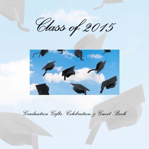 9781511709002: Graduation Gifts: Celebration & Guest Book