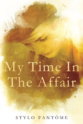 9781511709798: My Time in the Affair