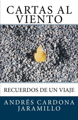 9781511714563: Cartas al Viento: Recuerdos de un Viaje