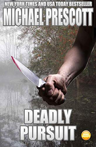 9781511716895: Deadly Pursuit