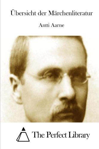 9781511716949: Übersicht der Märchenliteratur (Perfect Library) (German Edition)