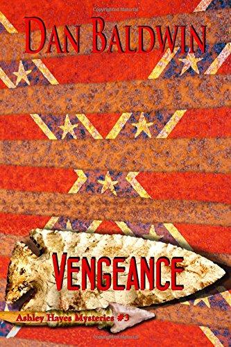 9781511717656: Vengeance (Ashley Hayes Mysteries) (Volume 3)