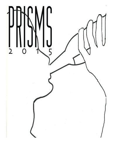 9781511717953: Prisms 2015: Mira Loma High School's Creative Writing and Art magazine (Volume 55)