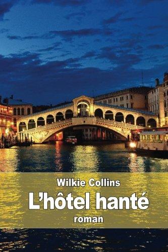 9781511718288: L'hôtel hanté (French Edition)