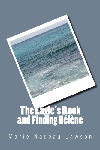 9781511718356: The Eagle's Rook and Finding Hélène (The Eagle's Rook series) (Volume 3)