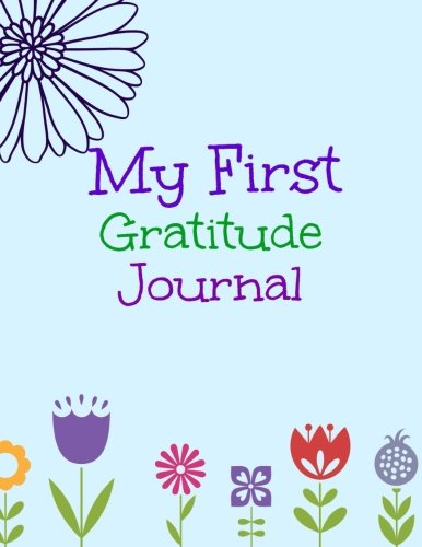 9781511718479: My First Gratitude Journal (Draw and Write Gratitude Journal and Coloring Book for Kids) (Volume 3)