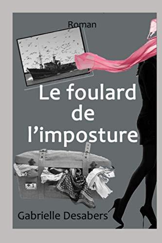 9781511719179: Le foulard de l'imposture (French Edition)